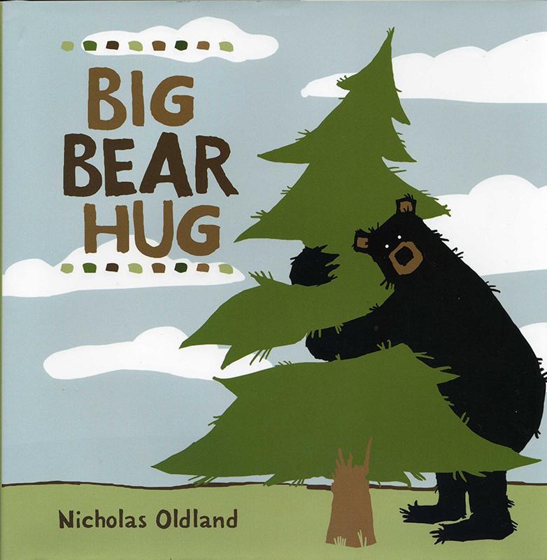 Big Bear Hug Nicholas Oldland Kids Can Press