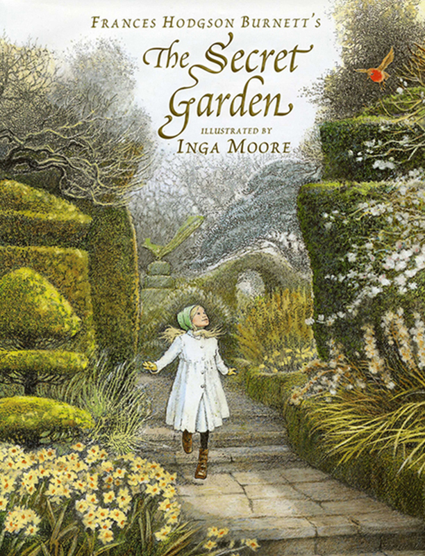 The Secret Garden FH Burnett & Inga Moore Candlewick Press 2007