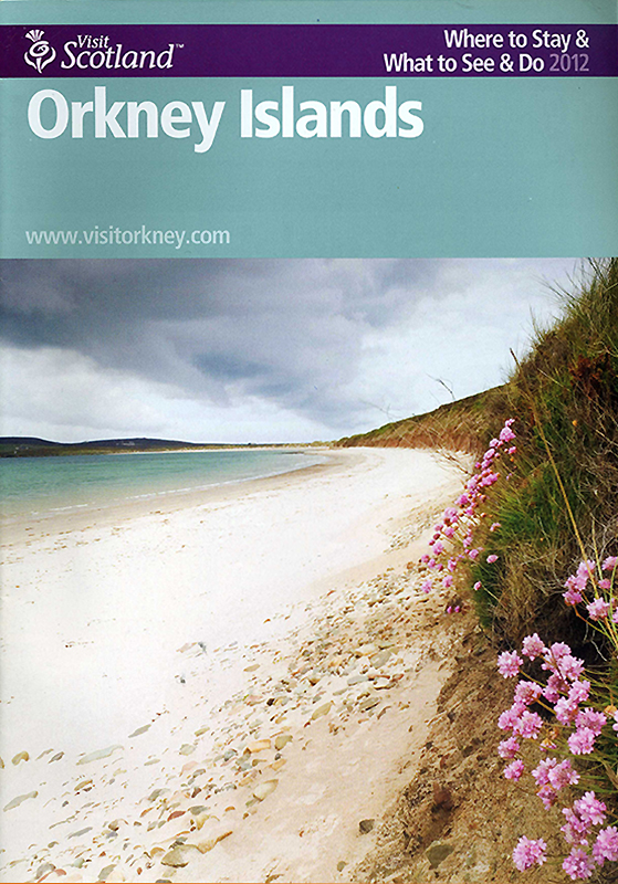 Orkney Islands Visit Scotland brochure 2012