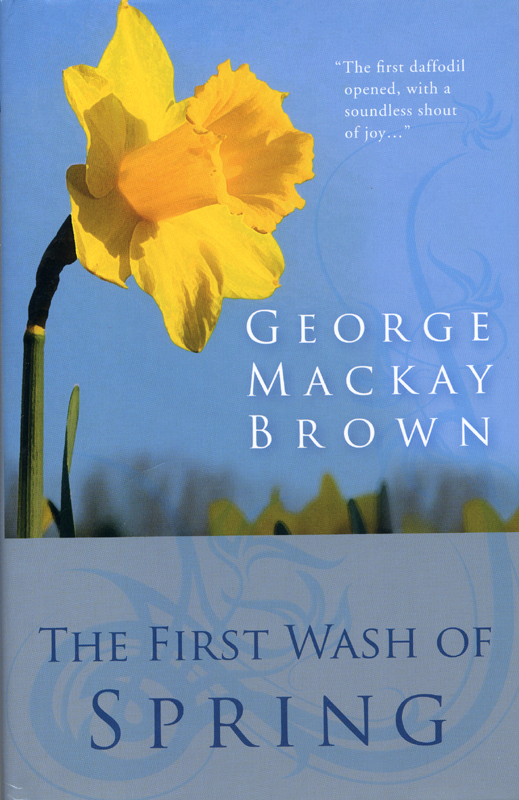 The First Wash of Spring George Mackay Brown Steve Savage 2006