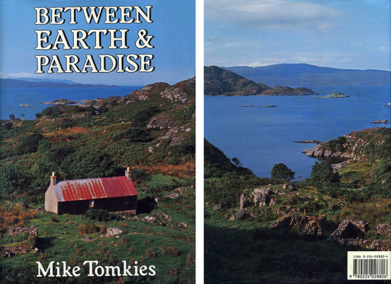 Between Earth & Paradise Mike Tomkies Jonathan Cape 1981
