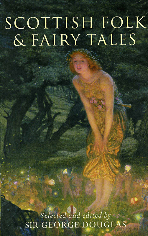 Scottish Folk & Fairy Tales Sir George Douglas Lomond 2003