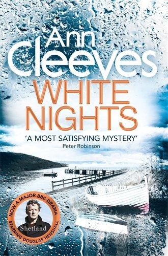 Ann Cleeves Shetland 2 White Nights
