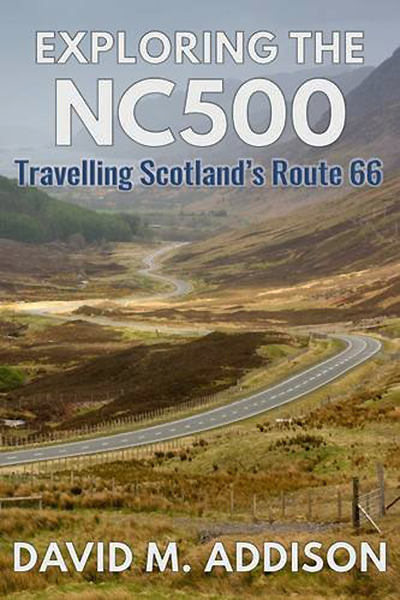 Exploring the NC 500 David M. Addison Extremis Publishing Limited 2017