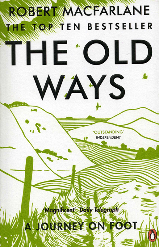 The Old Ways Robert MacFarlane Penguin 2013 front cover