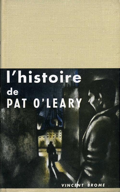 L'histoire de Pat O'Leary Vincent Brome Le Livre Contemporain 1957