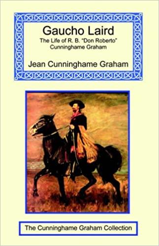 Gaucho Laird by Jean Cunnighame Graham