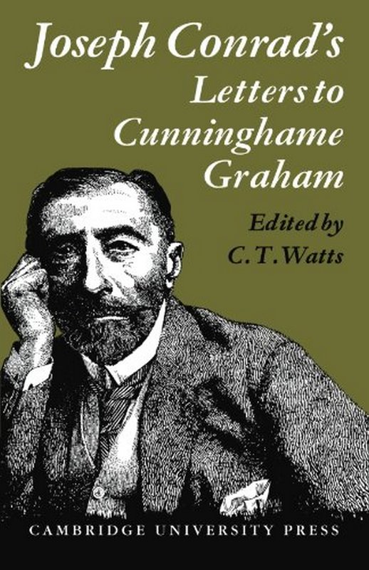Joseph Conrad's Letters to Cunninghame Graham Cambridge University Press