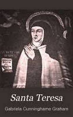 Santa Teresa Gabriela Cunninghame Graham