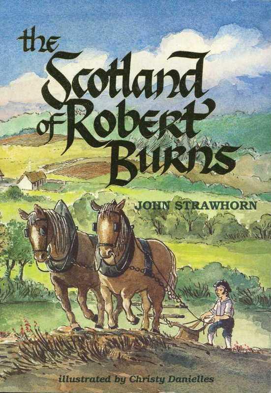 The Scotland of Robert Burns - John Strawhorn - Alloway Publishing 1995