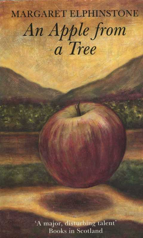 An Apple from a Tree - Margaret Elphinstone - The Women's Press 1991