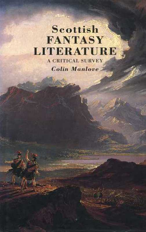 Scottish Fantasy Literature Colin Manlove Canongate Academic 1994
