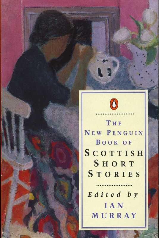 The New Penguin Book of Scottish Short Stories by Iain Murray 1983