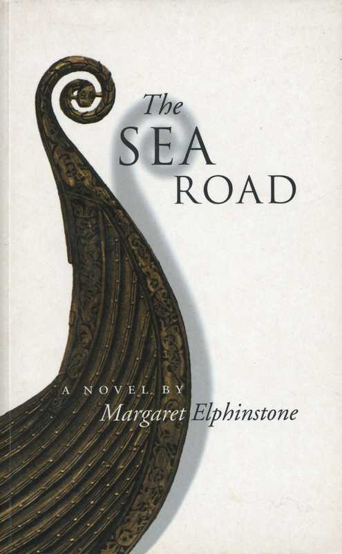 The Sea Road Margaret Elphinstone 2000