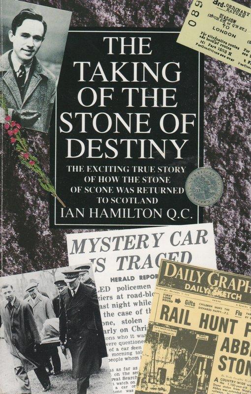 The Taking of the Stone of Destiny Ian Hamilton